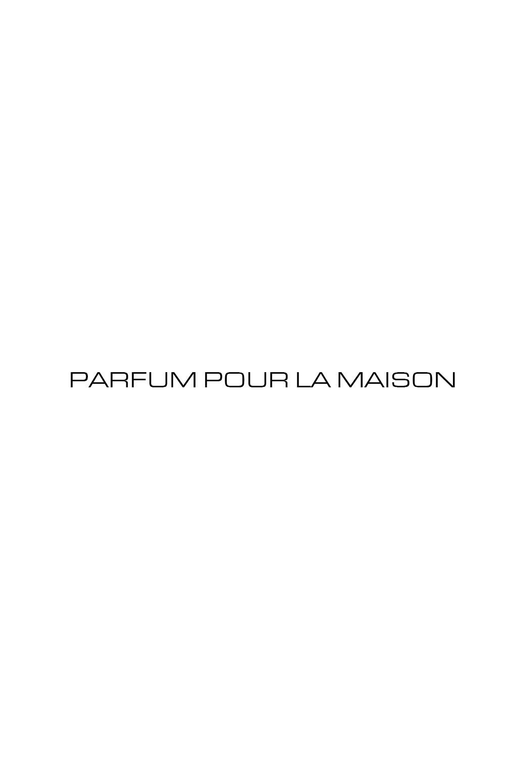 PARFUM POUR LA MAISON